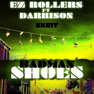 Badman Shoes (feat. Darrison)