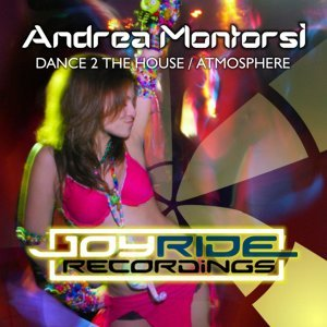 Dance 2 the House / Atmosphere
