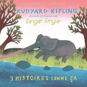 3 Histoires comme ça de Kipling