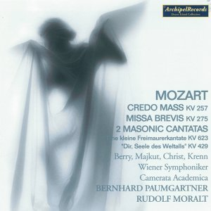Wolfgang Amadeus Mozart: Credo Mass, KV. 257, Missa Brevis, KV.  275, 2 Masonic Cantatas