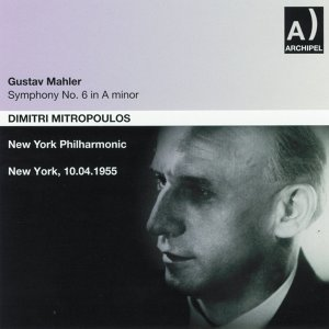 Gustav Mahler: Symphony No. 6 In A minor - New York 1955