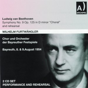 Ludwig Van Beethoven: Symphony No. 9, Op. 125 In D minor Choral and Rehearsal - Bayreuth 1954