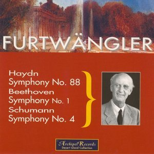 Haydn: Symphony No. 88 - Beethoven: Symphony No. 1 - Schumann: Symphony No. 4