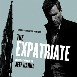 The Expatriate (Original Motion Picture Soundtrack)