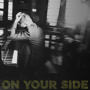 On Your Side - Single