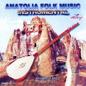 Anatolia Folk Music, Vol. 1 - Authentic Sound Recordings From Turkey