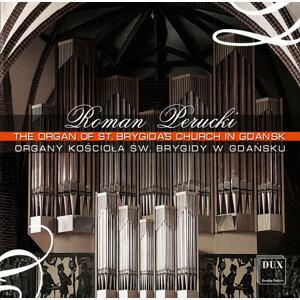 The Organ of St. Brygida's Church in Gdansk