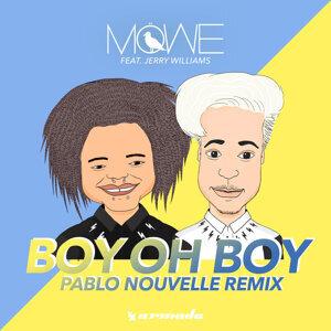 Boy Oh Boy - Pablo Nouvelle Remix