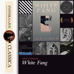 White Fang - unabridged