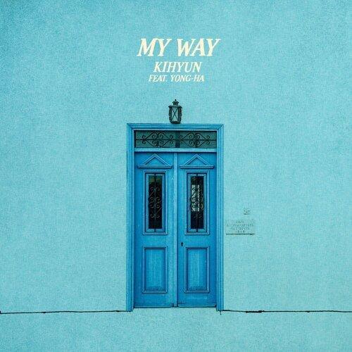 My Way (feat. Yong Ha)