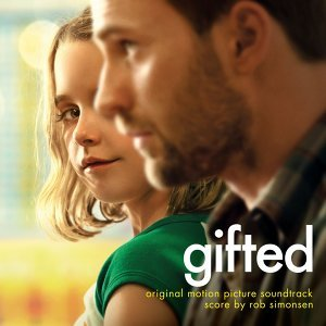 Gifted (天才的禮物電影原聲帶) - Original Motion Picture Soundtrack