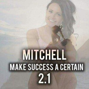Make Success A Certain 2.1