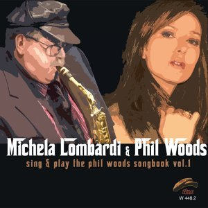 Sing & Play Phil Woods Songbook, Vol. 1