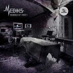 Mediks-Rewired EP: Part 1