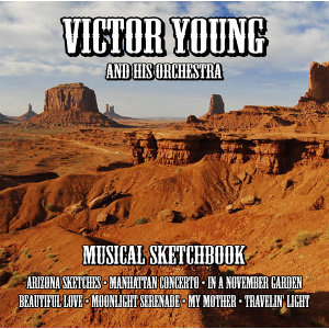 Victor Young Musical Sketchbook