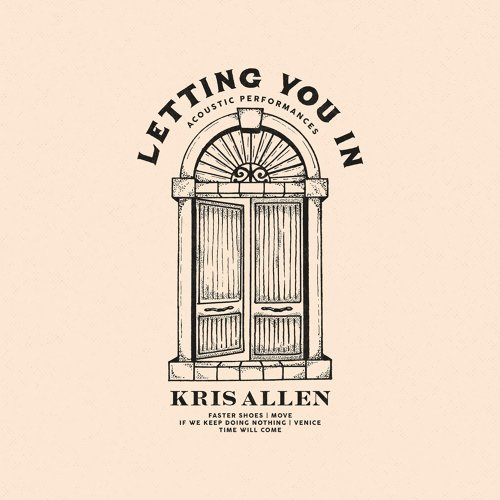 Letting You In: Acoustic Performances