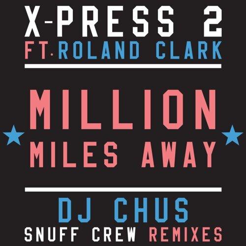 Million Miles Away (feat. Roland Clark)