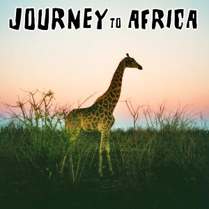Journey To Africa - Ethno Lounge Club