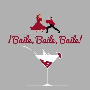 ¡bailé, Bailé, Bailé!