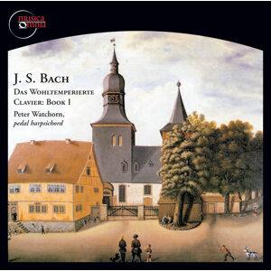 Bach: Das Wohltemperierte Clavier, Book 1, BWV 846-869