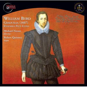Byrd: Gradualia (1607)