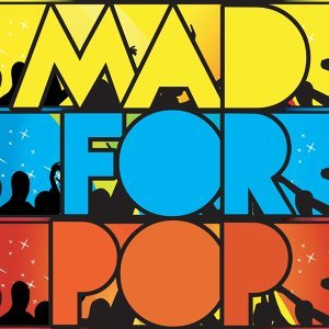 Mad for Pop