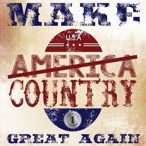 Make Country Great Again