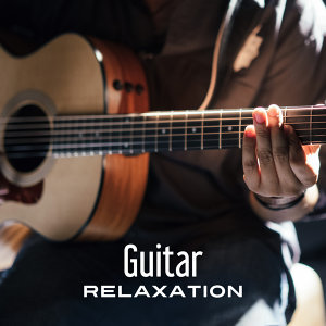 Guitar Relaxation – Rest with Smooth Sounds, Jazz Music to Relax, Instrumental Jazz