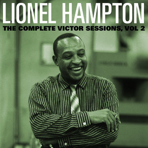 The Complete Victor Lionel Hampton Sessions, Vol. 2