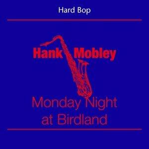 Hard Bop - Hank Mobley - Monday Night At Birdland