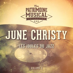 Les idoles du Jazz : June Christy, Vol. 1