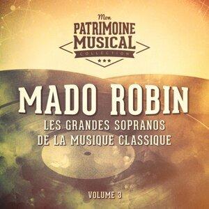 Les grandes sopranos de la musique classique : Mado Robin, Vol. 3 (Chansons de la belle époque)