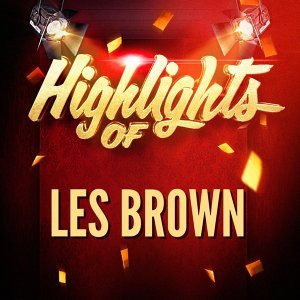 Highlights of Les Brown
