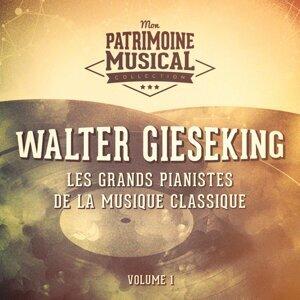 Les grands pianistes de la musique classique : Walter Gieseking, Vol. 1 (Debussy)