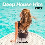 Deep House Hits 2017 - Armada Music
