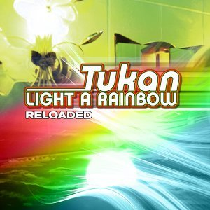 Light a Rainbow - Reloaded