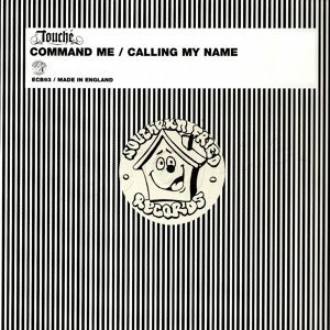 Command Me / Calling My Name