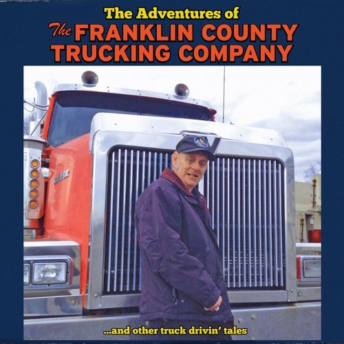 The Adventures of the Franklin County Trucking Company