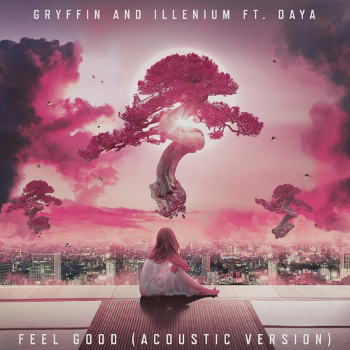 Feel Good (feat. Daya) - Acoustic