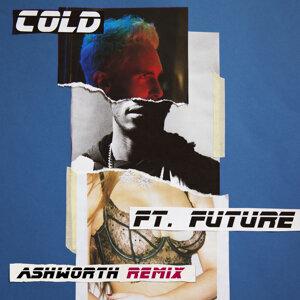 Cold - Ashworth Remix