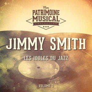 Les idoles du Jazz : Jimmy Smith, Vol. 3