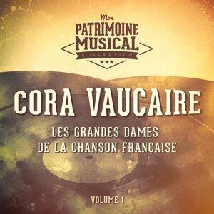 Les grandes dames de la chanson française : Cora Vaucaire, Vol. 1