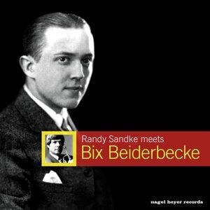 Randy Sandke Meets Bix Beiderbecke - Extended Version