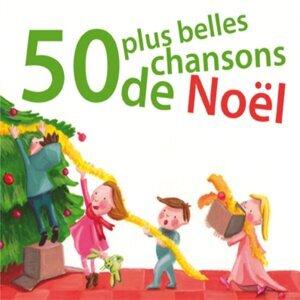 50 plus belles chansons de Noël