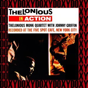 The Complete Thelonious in Action Recordings - Hd Remastered, Restored Edition, Doxy Collection