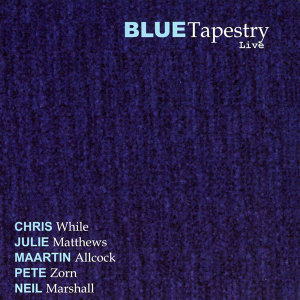 Blue Tapestry Live