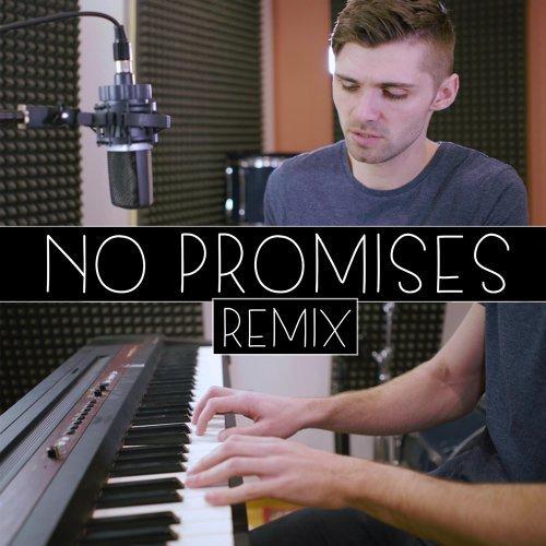 No Promises (Remix)