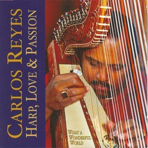 Carlos reyes - harp, love & passion