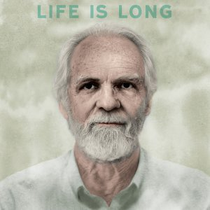 Life is Long