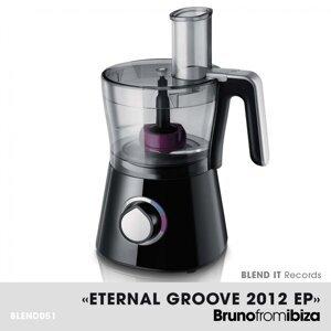 Eternal Groove 2012 EP